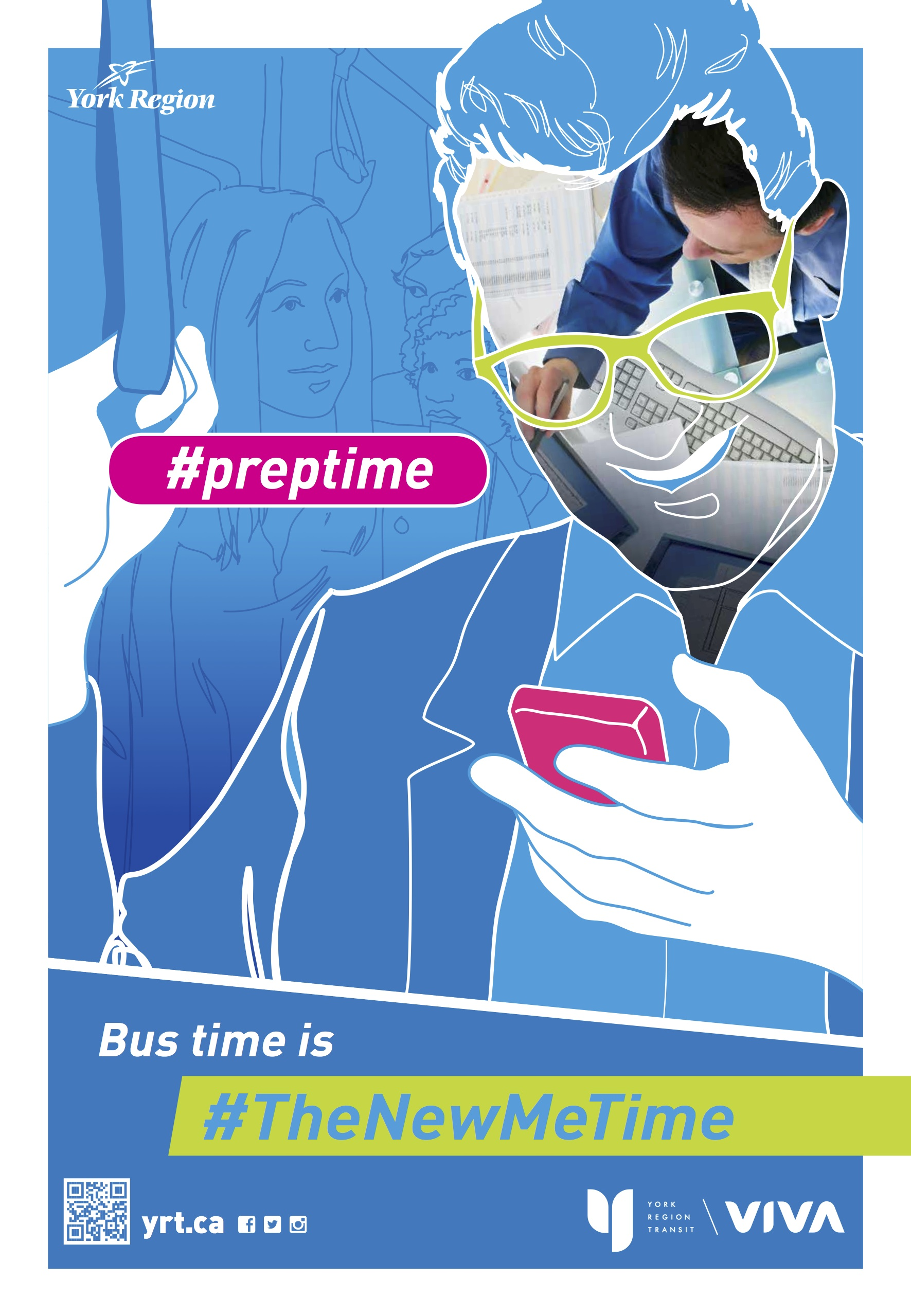 York Region Transit Poster - Preptime: Bus time is the new me time