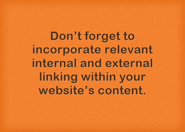 Image reads: Don't forget to incorporate relevant internal and external linking within your website's content