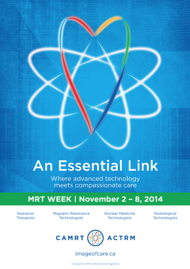 CAMRT healthcare marketing poster for MRT Week 2014, reads: An Essential Link. Where advanced technology meets compassionate care.