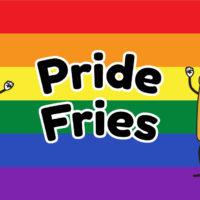 Get Your #PrideFries On!