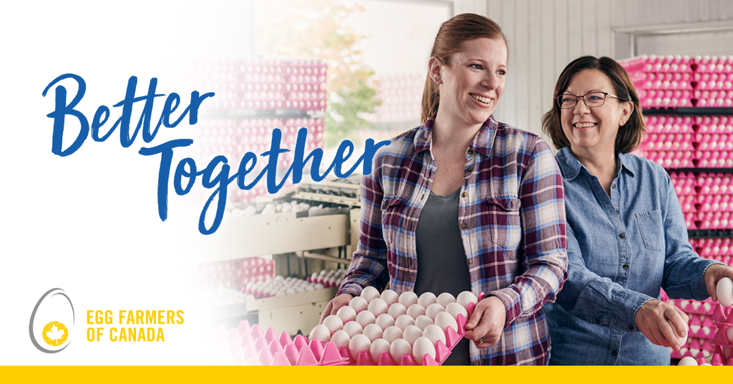Egg Farmers of Canada - Better Together